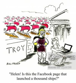 'Helen! Is this is Facebook page that launched a thousand ships?'