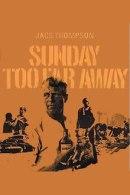 220px-sunday_too_far_away
