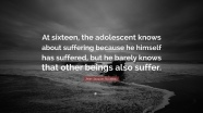 274242-Jean-Jacques-Rousseau-Quote-At-sixteen-the-adolescent-knows-about